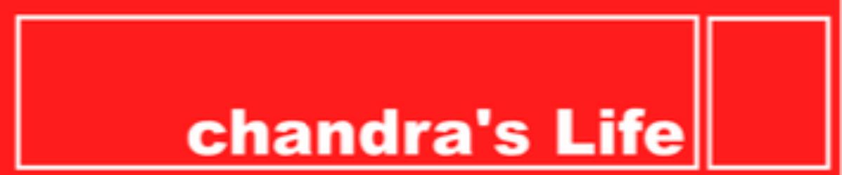 chandra's Life